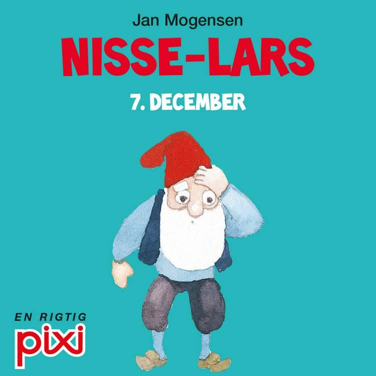 7. december: Nisse-Lars af Jan Mogensen