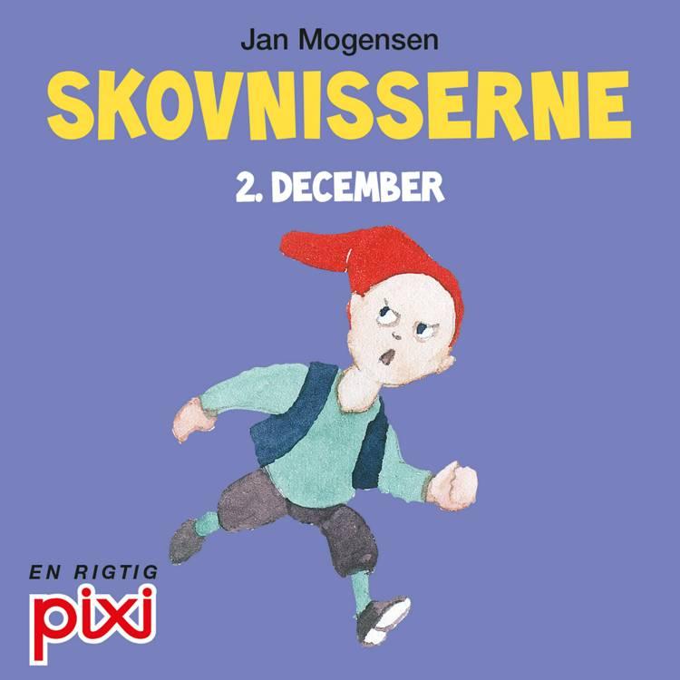 2. december: Skovnisserne af Jan Mogensen