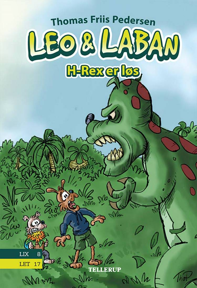 Leo & Laban #2: H-Rex er løs af Thomas Friis Pedersen