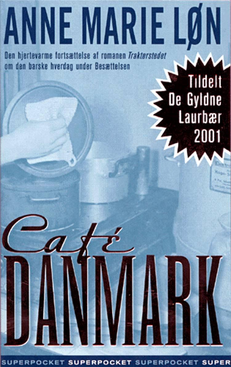Café Danmark af Anne Marie Løn