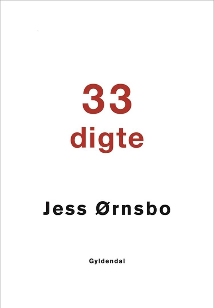 33 digte af Jess Ørnsbo