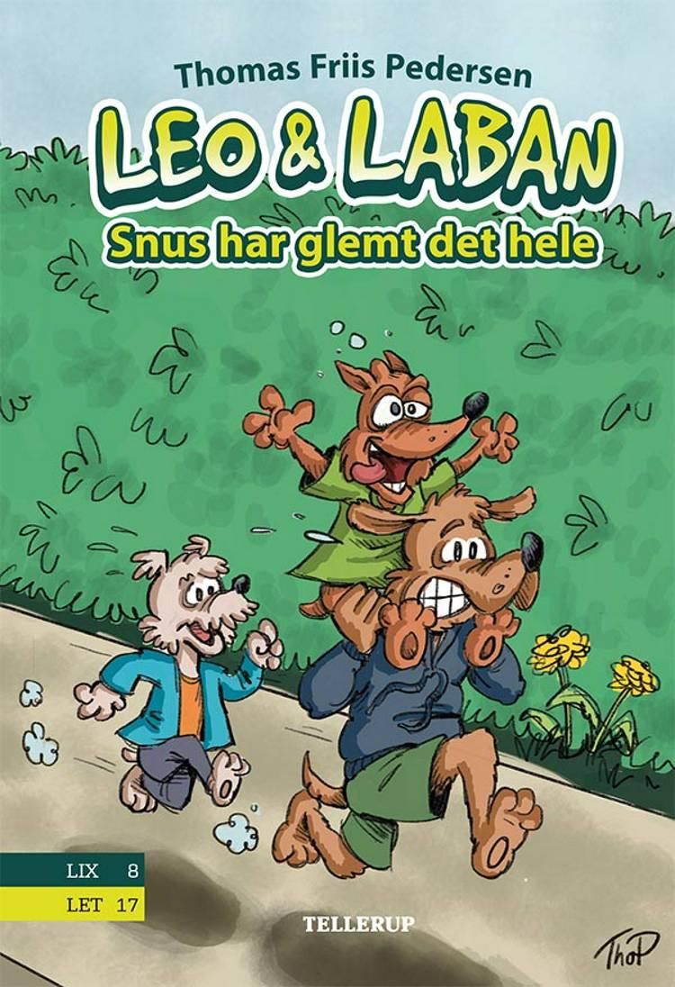 Leo & Laban #3: Snus har glemt det hele af Thomas Friis Pedersen