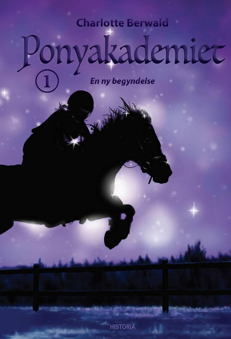 Ponyakademiet 1 af Charlotte Berwald