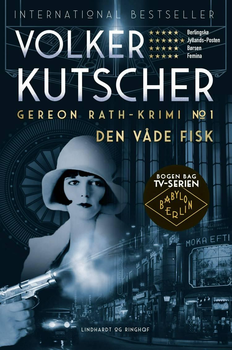 Den våde fisk, Volker Kutscher, Babylon Berlin, krimi