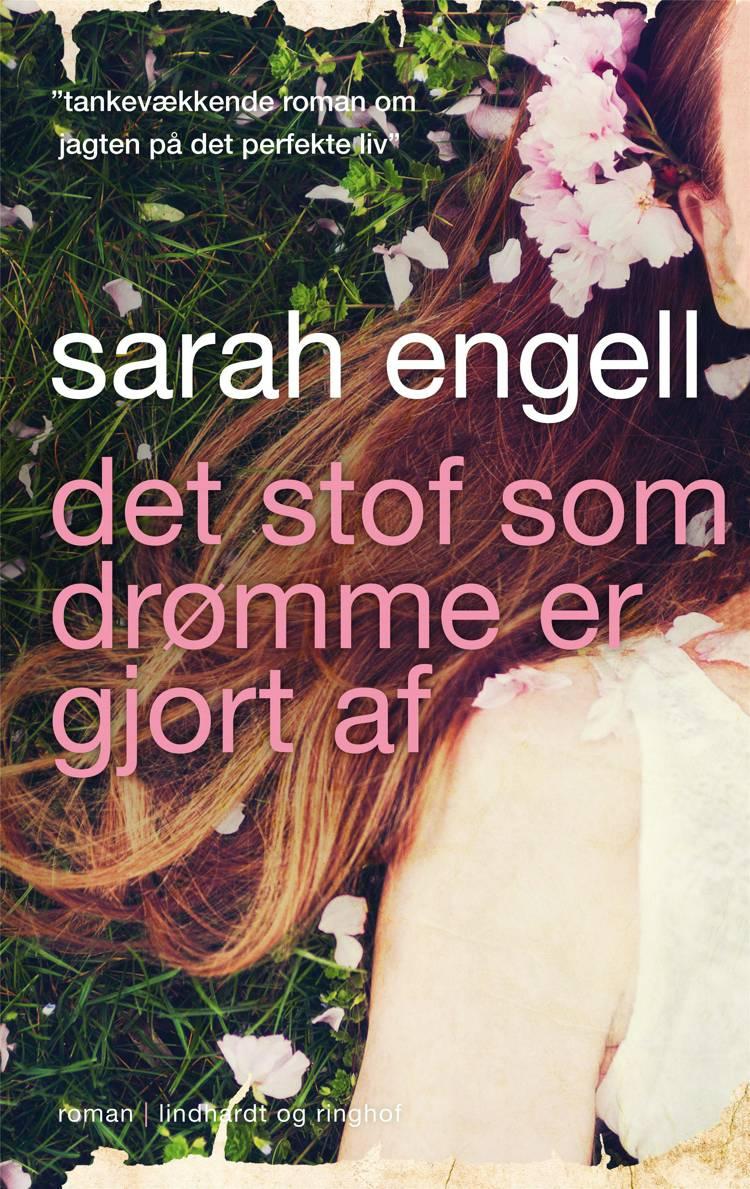 Det stof som drømme er gjort af af Sarah Engell