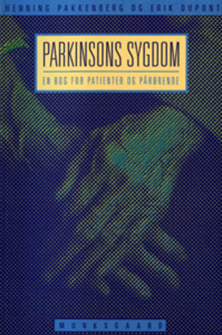 Parkinsons sygdom af Henning Pakkenberg og Erik Dupont
