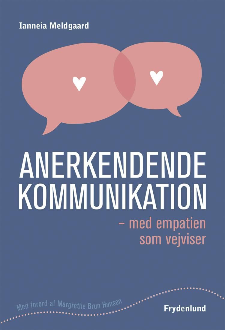 Anerkendende kommunikation af Ianneia Meldgaard