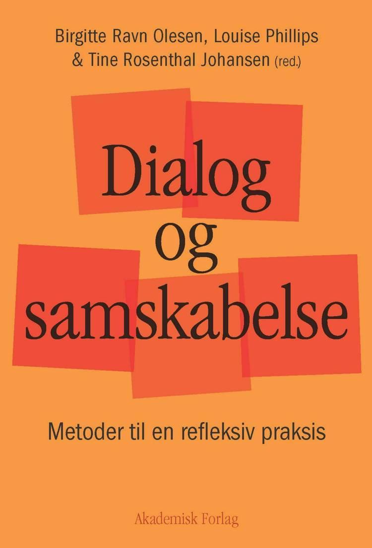 Dialog og samskabelse af Birgitte Ravn Olesen, Tine Rosenthal Johansen og Louise Jane Phillips