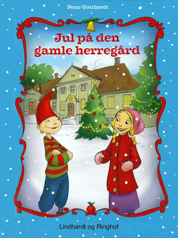 Jul på den gamle herregård af Peter Gotthardt