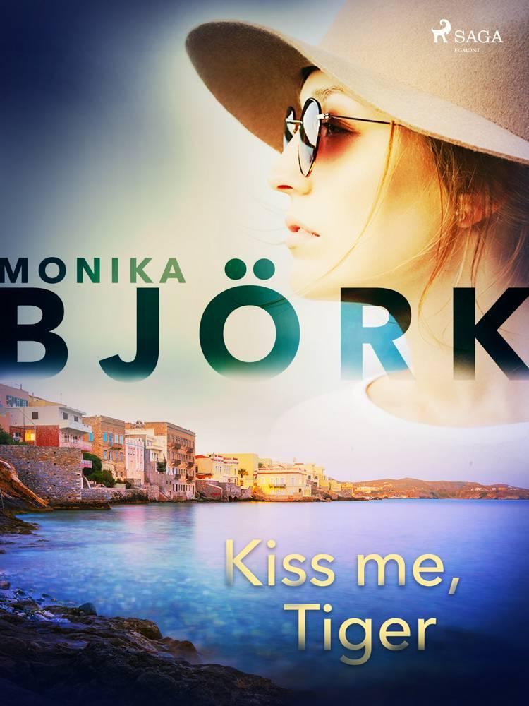 Kiss me, Tiger af Monika Björk