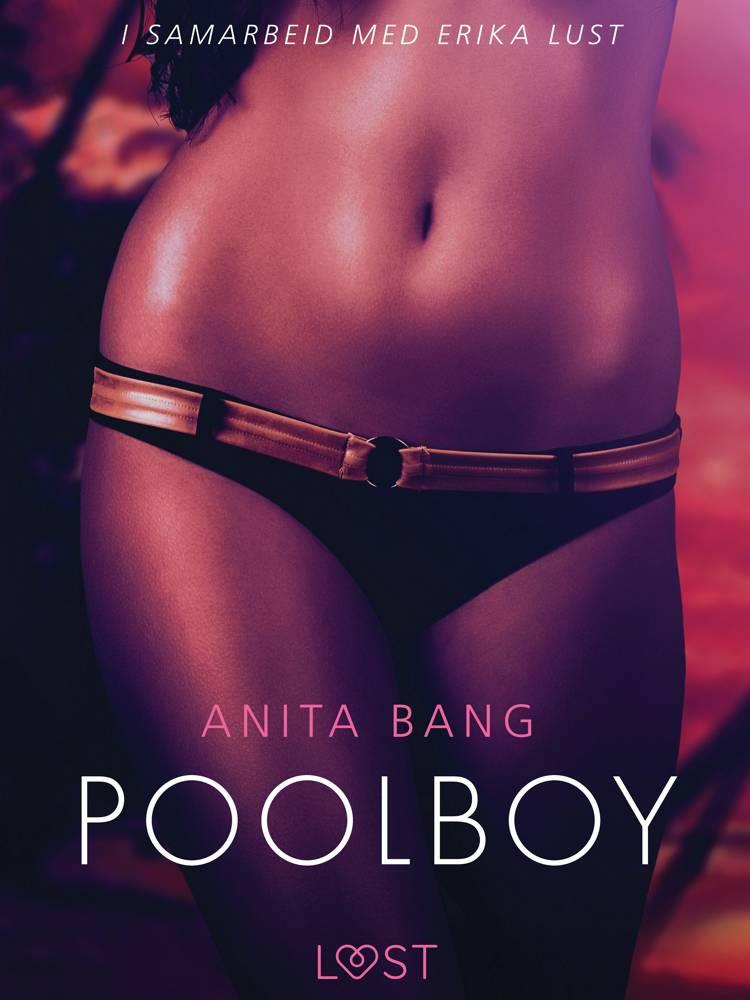 Poolboy - erotisk novelle af Anita Bang