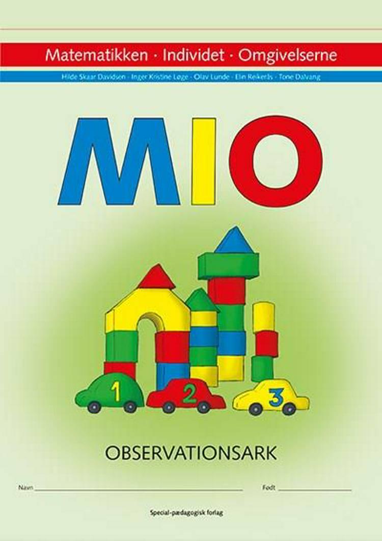 MIO observationsark (10 stk.) af Michael Wahl Andersen, Bent Lindhardt og Lone Gregersen
