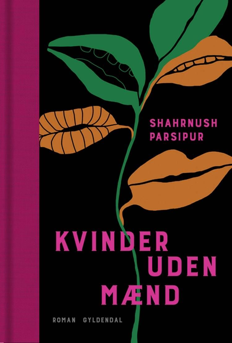 Kvinder uden mænd af Shahrnush Parsipur