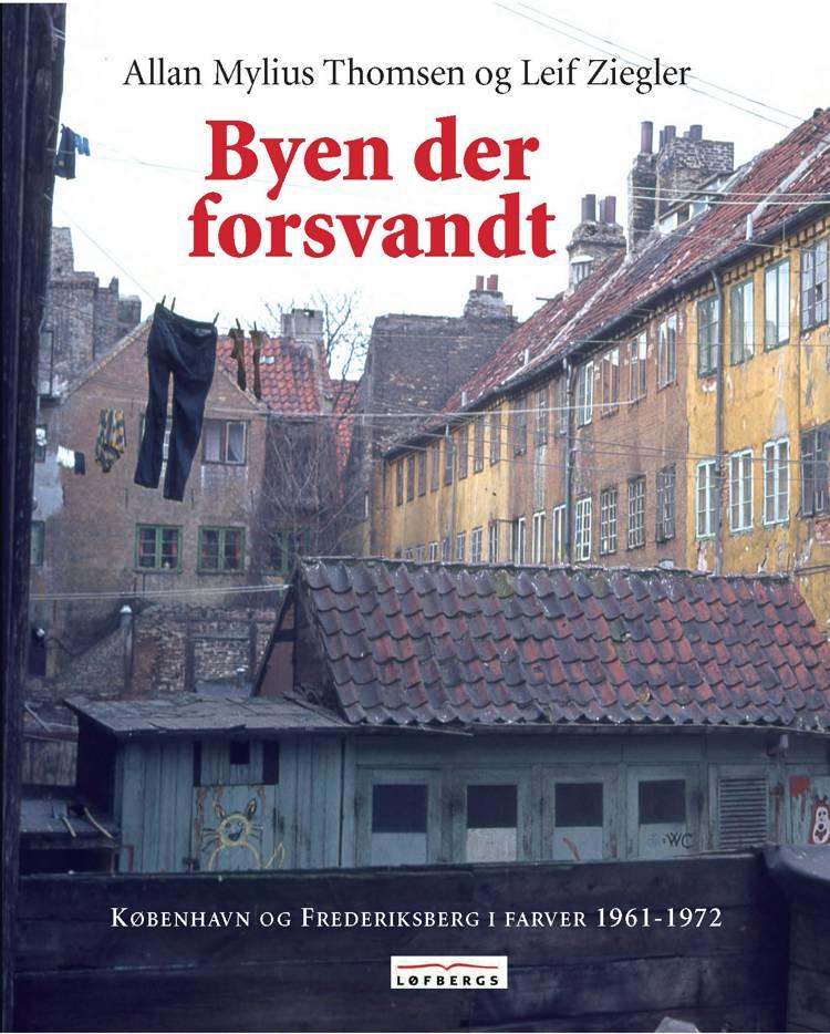 Byen der forsvandt af Allan Mylius Thomsen og Leif Ziegler