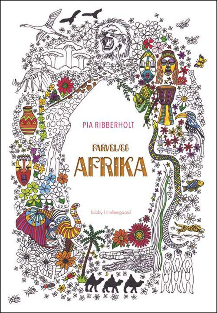 Farvelæg Afrika af Pia Ribberholt