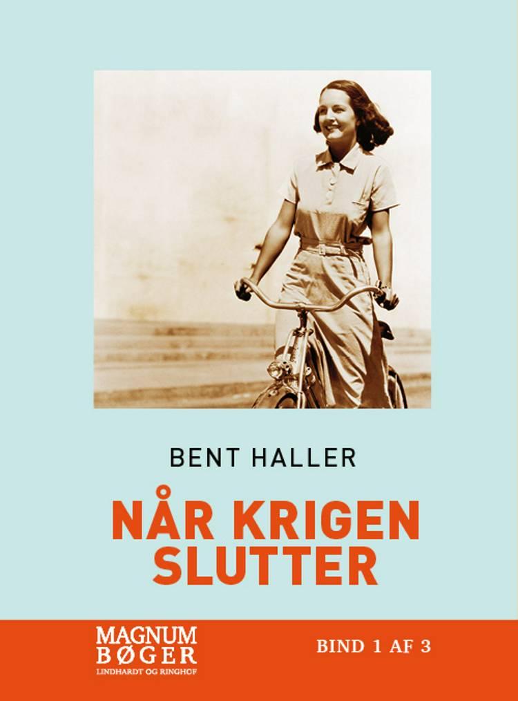 Når krigen slutter (Storskrift) af Bent Haller