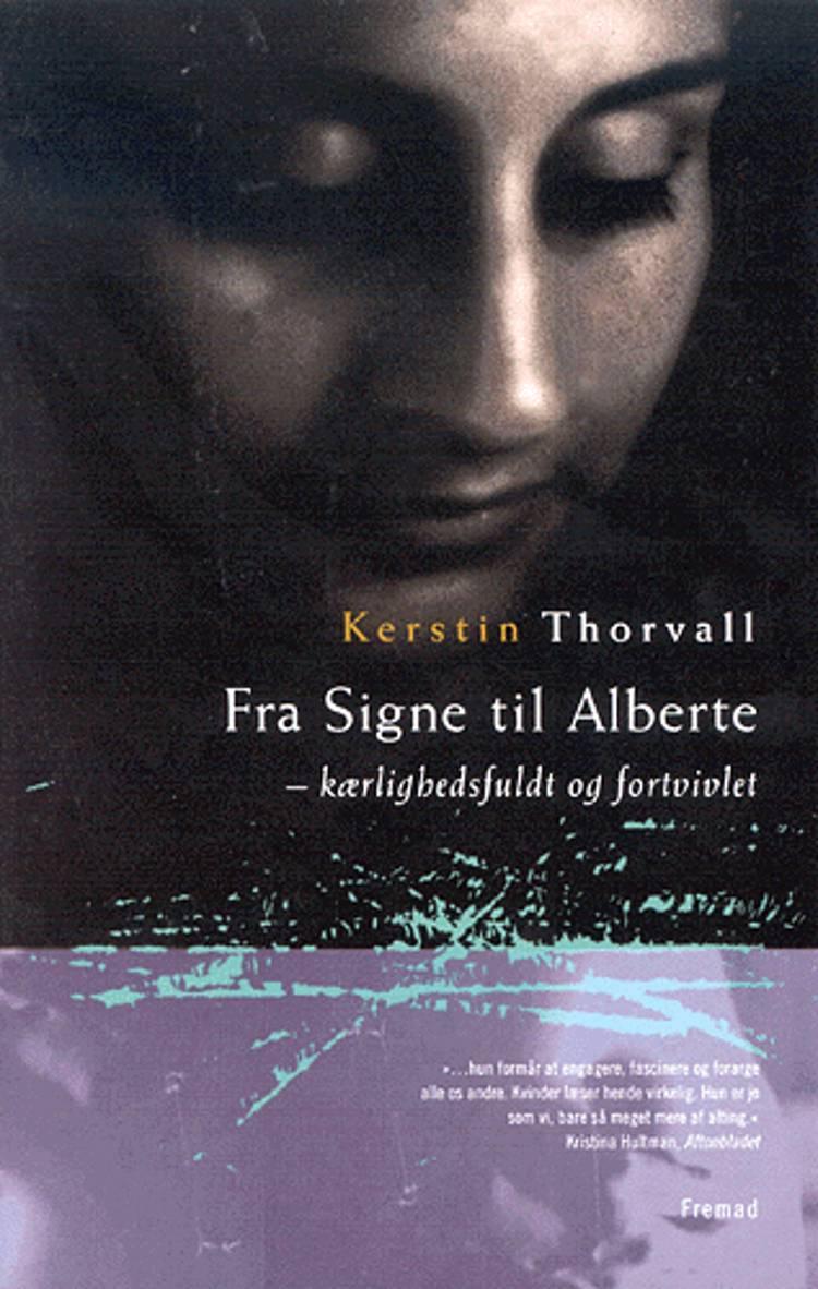 Fra Signe til Alberte af Kerstin Thorvall