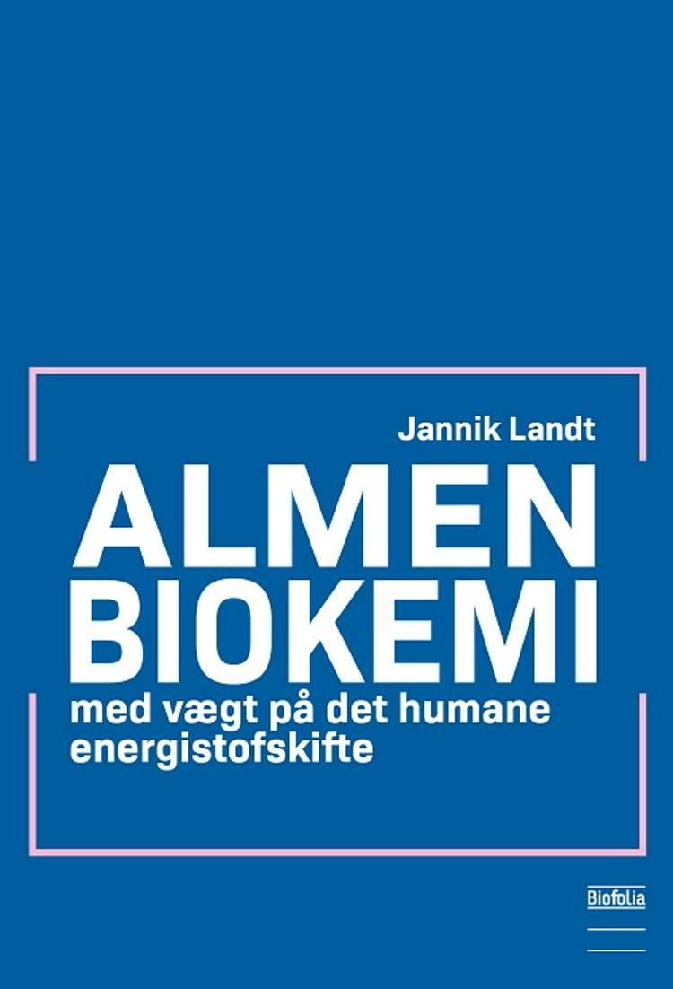 Almen biokemi af Jannik Landt