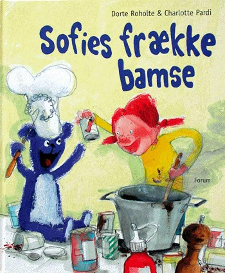 Sofies frække bamse af Dorte Roholte