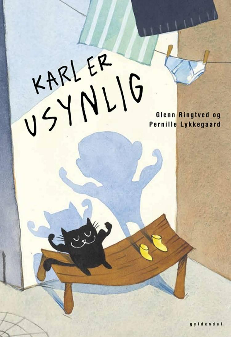 Karl er usynlig af Glenn Ringtved og Pernille Lykkegaard