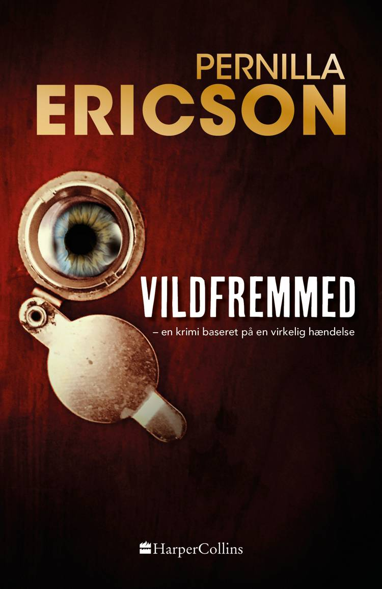 Vildfremmed af Pernilla Ericson