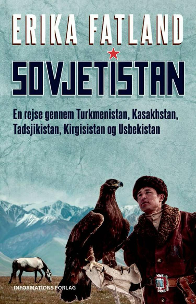 Sovjetistan af Erika Fatland