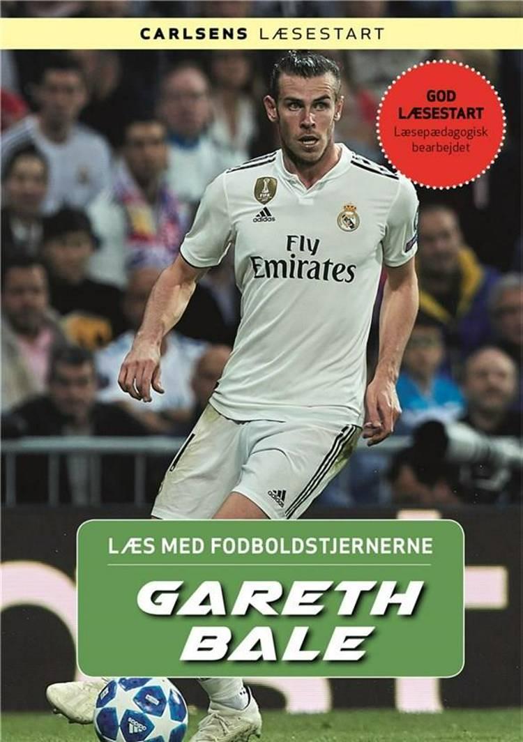 Læs med fodboldstjernerne - Gareth Bale af Christian Mohr Boisen