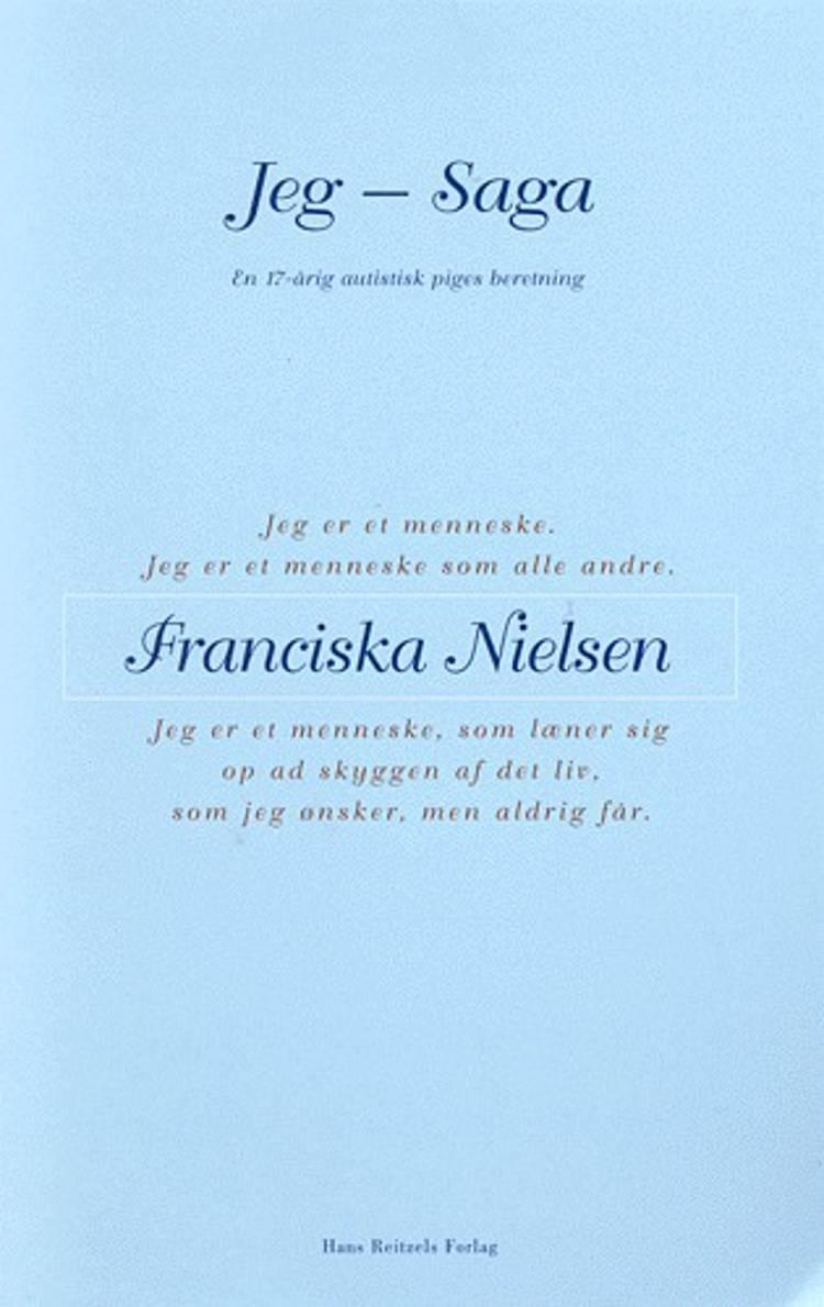 Jeg - Saga af Franciska Nielsen