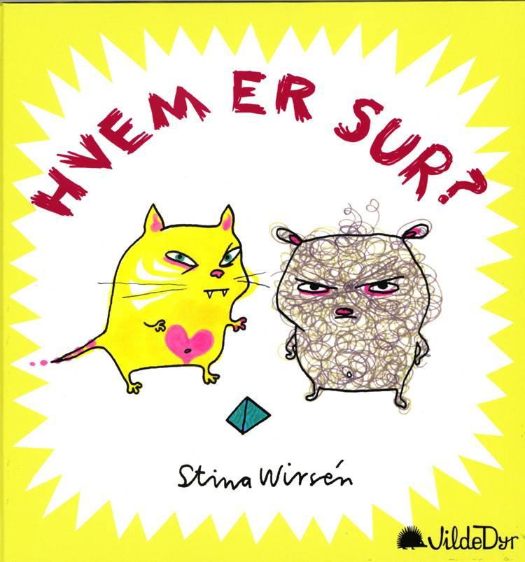 Hvem er sur? af Stina Wirsén