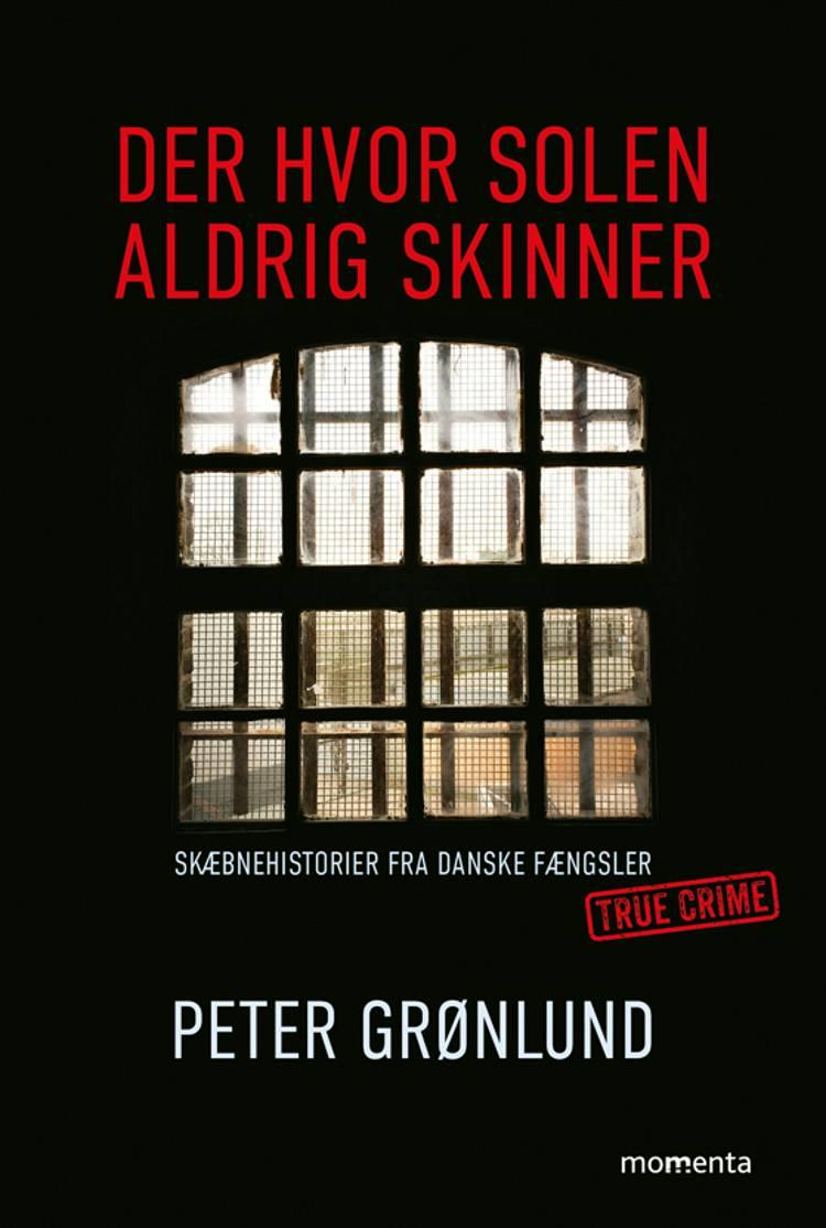 Der hvor solen aldrig skinner af Peter Grønlund og Peter Grönlund