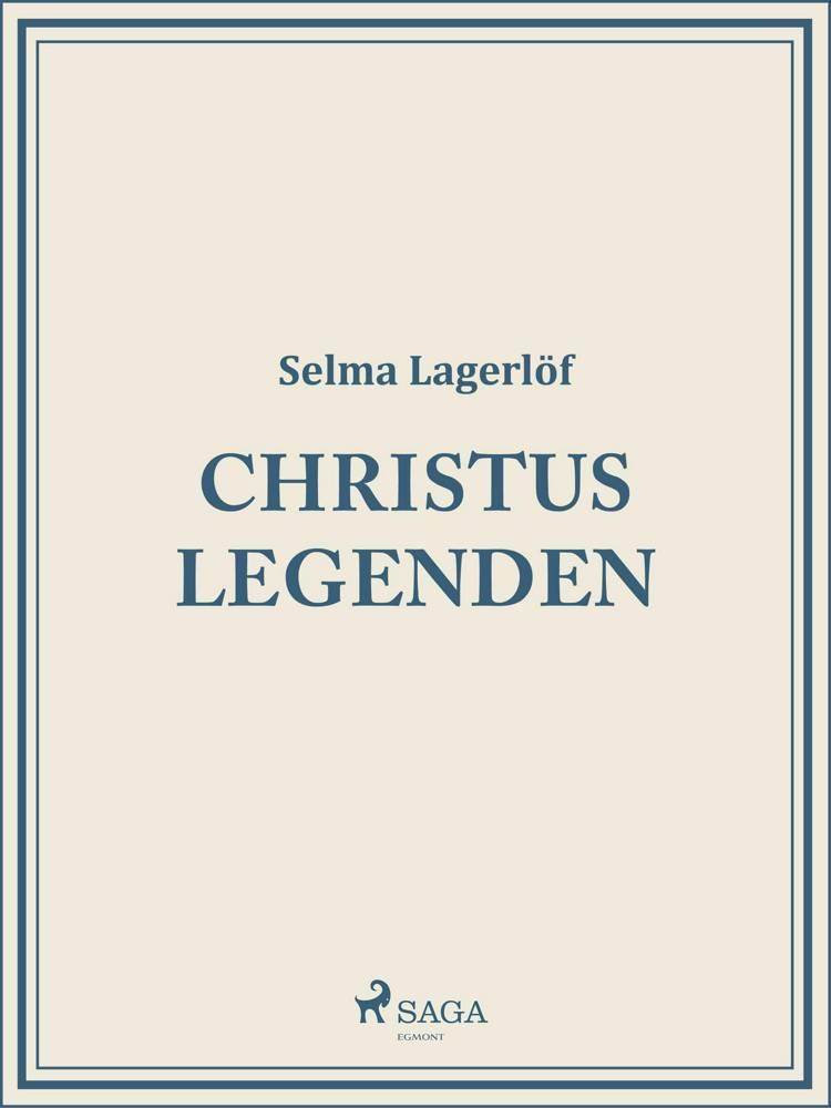 Christuslegenden af Selma Lagerlöf