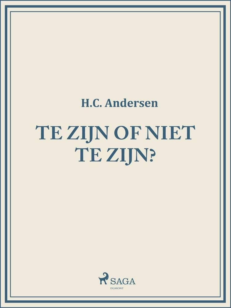 Te zijn of niet te zijn? af H.C. Andersen