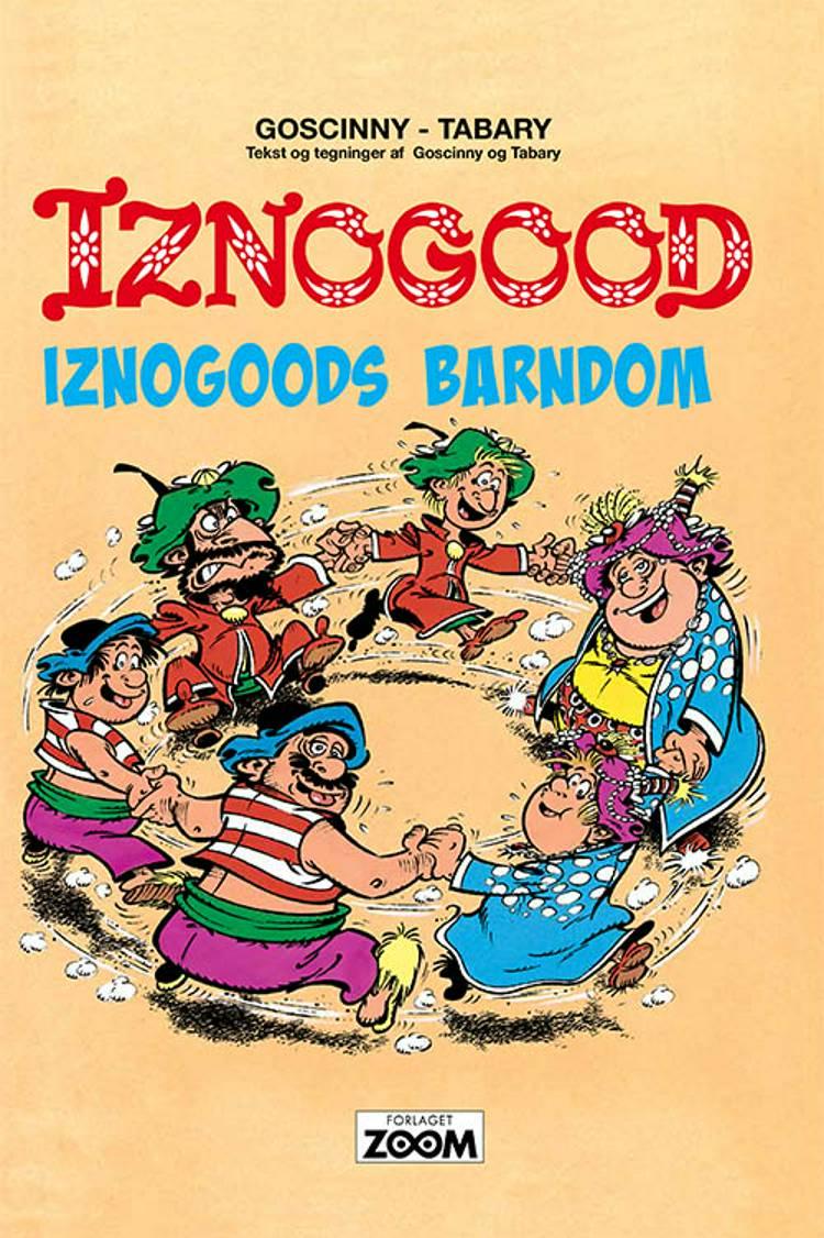 Iznogood 3: Iznogoods barndom af Tabary
