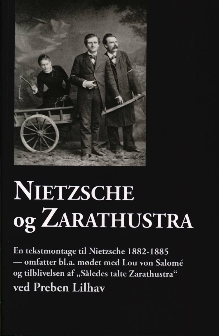 Nietzsche og Zarathustra af Preben Lilhav