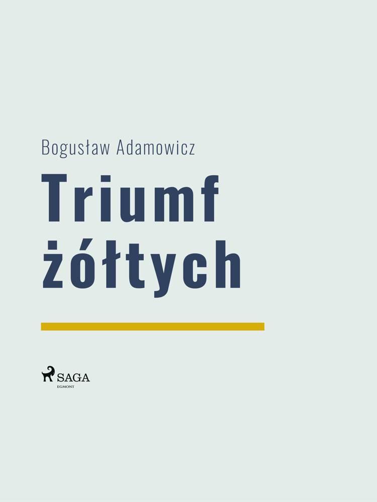 Triumf żółtych af Boguslaw Adamowicz