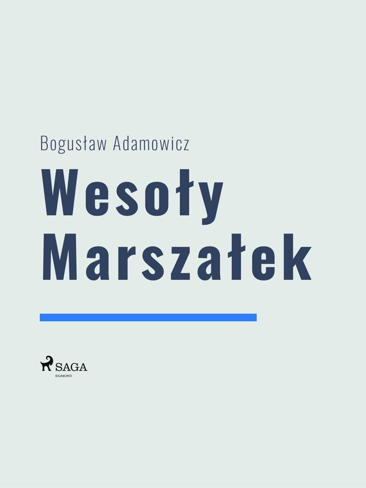 Wesoły Marszałek af Boguslaw Adamowicz