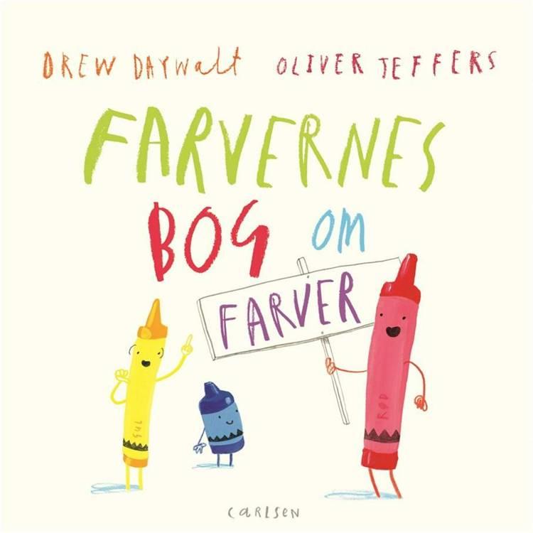 Farvernes bog om farver af Drew Daywalt