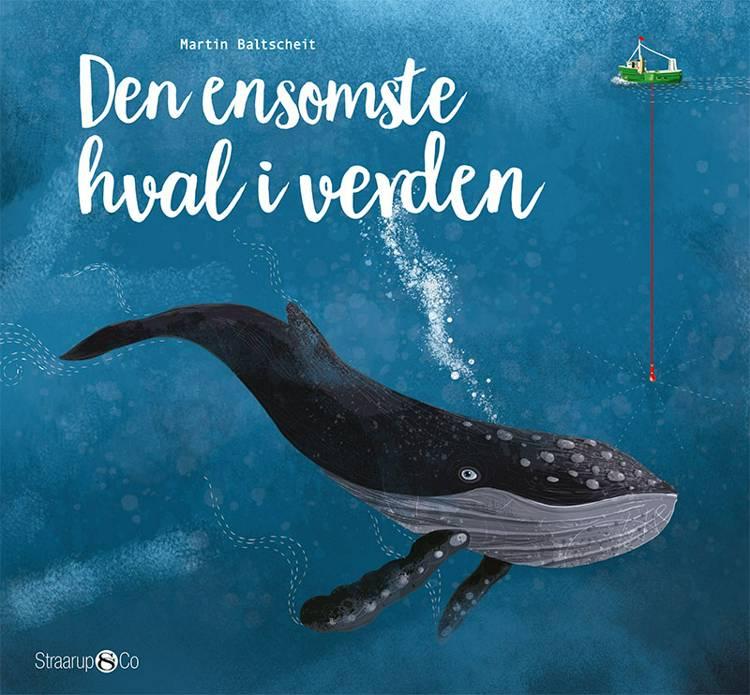 Den ensomste hval i verden af Martin Baltscheit
