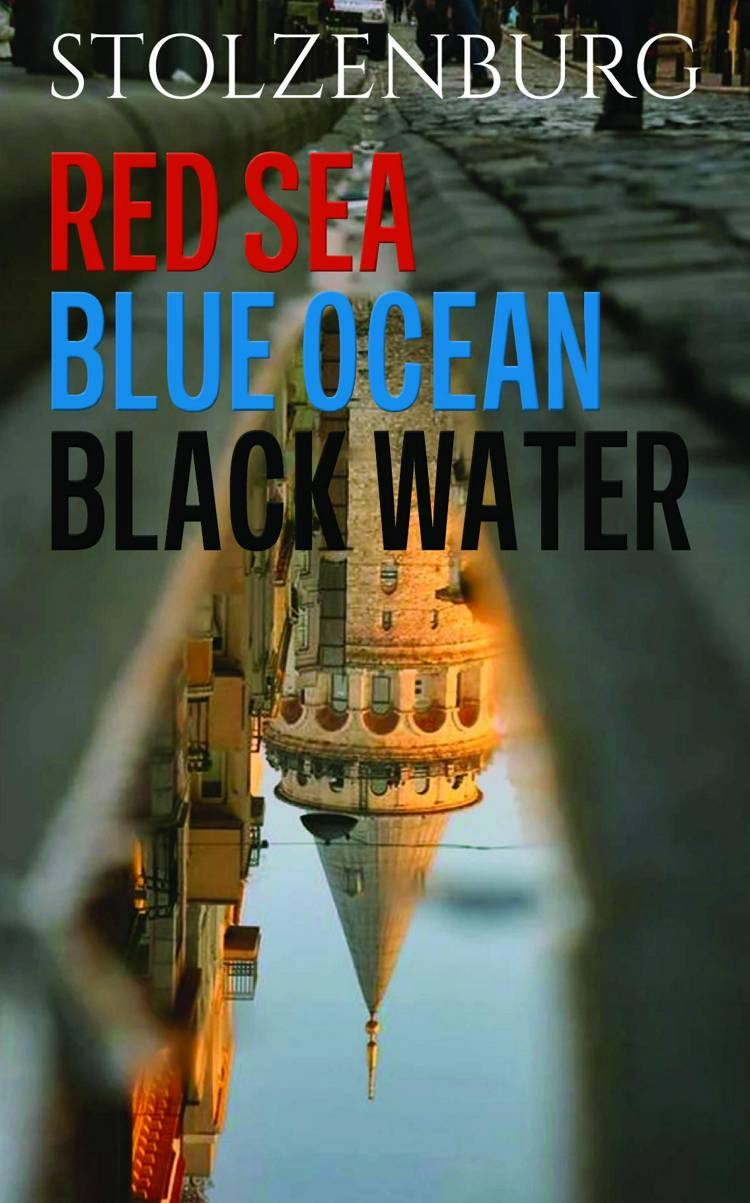 Red Sea, Blue Ocean, Black Water af Wolfgang Stolzenburg