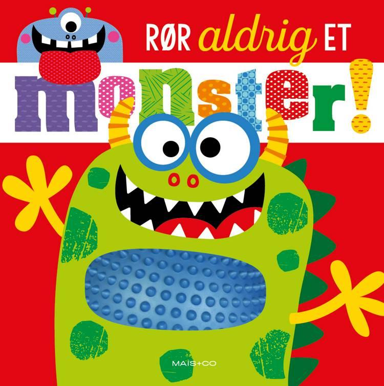 Rør aldrig et monster