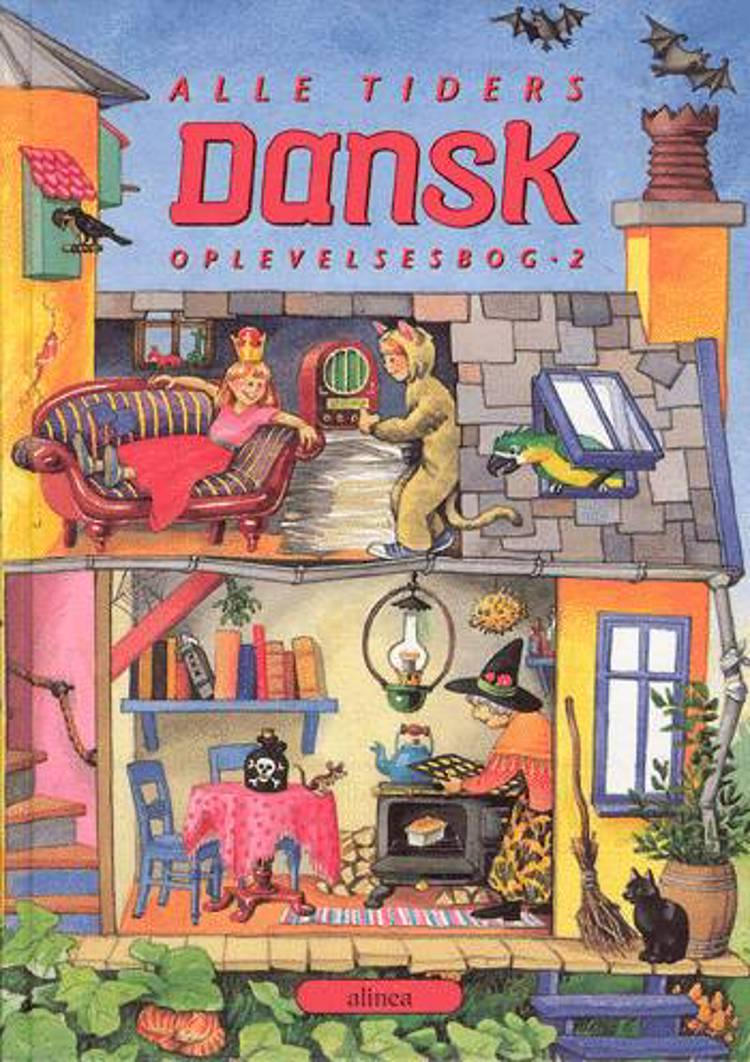 Alle tiders dansk 2 af Kirsten Granau, Margit Broust Jensen og Susann Mukakasa m.fl.