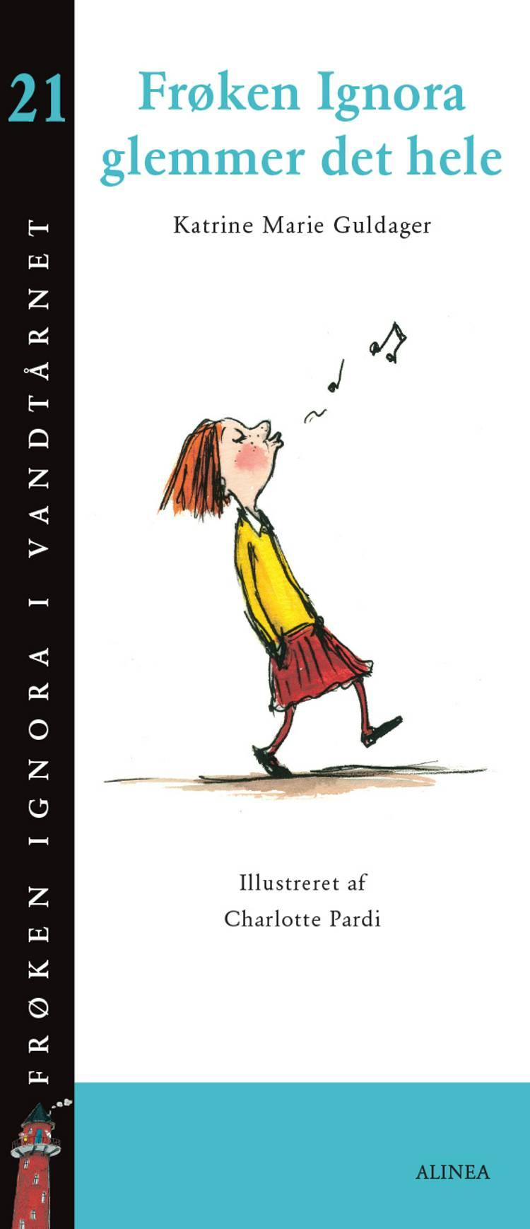 Frøken Ignora glemmer det hele af Katrine Marie Guldager