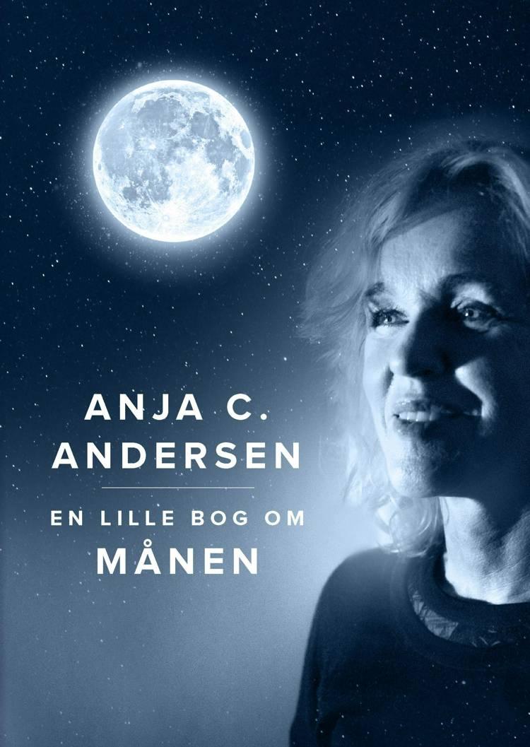 En lille bog om Månen af Anja C. Andersen