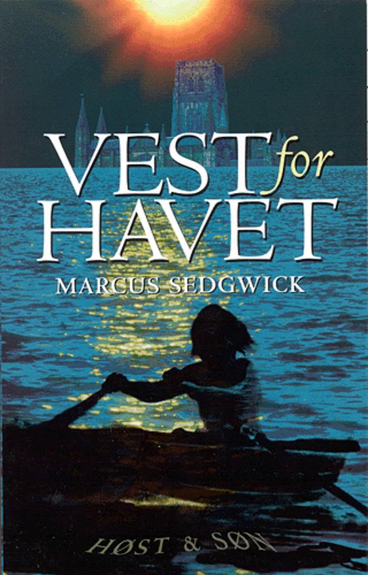 Vest for havet af Marcus Sedgwick
