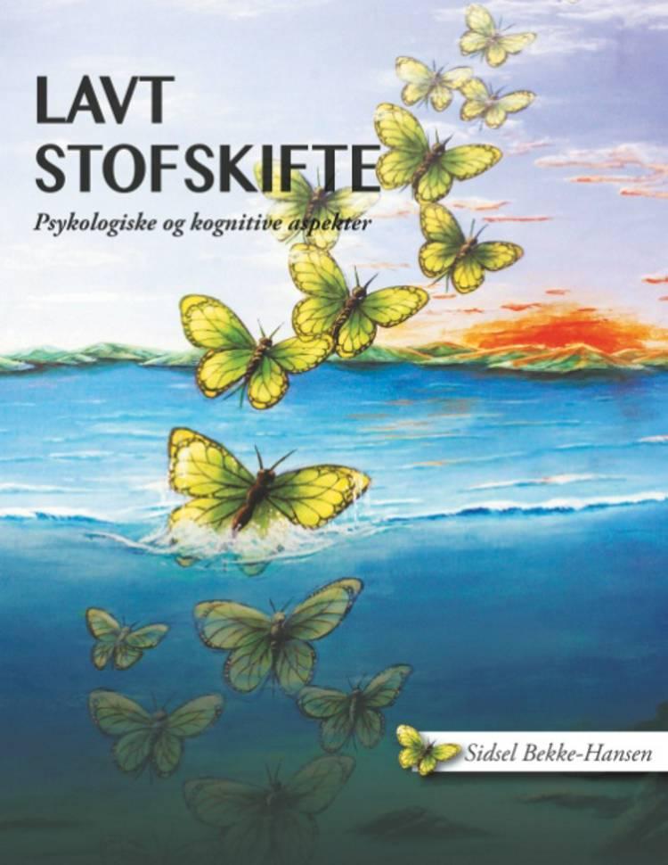 Lavt stofskifte af Sidsel Bekke-Hansen