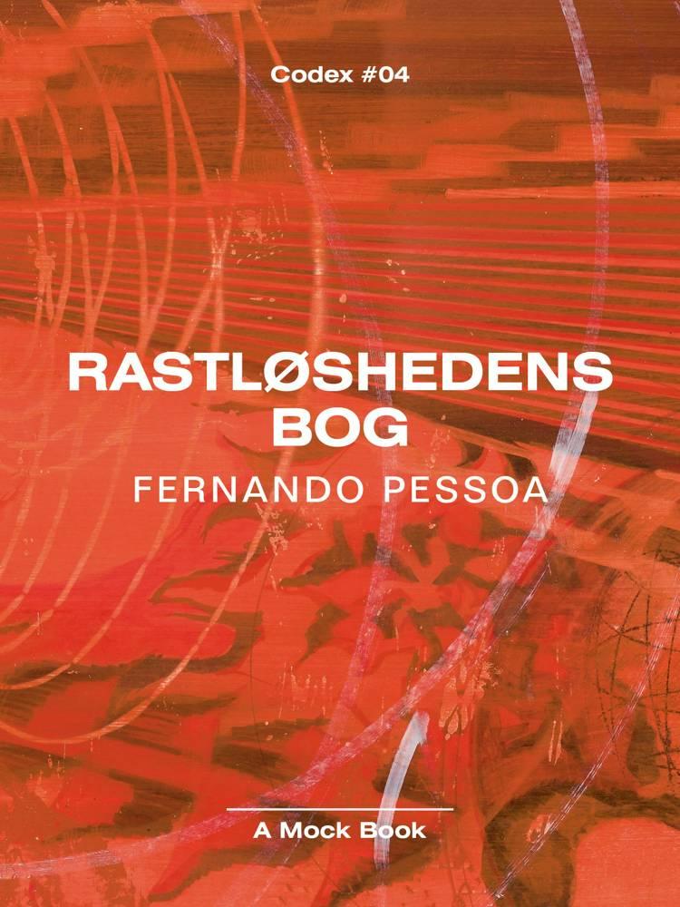 Rastløshedens bog af Bernardo Soares af Fernando Pessoa