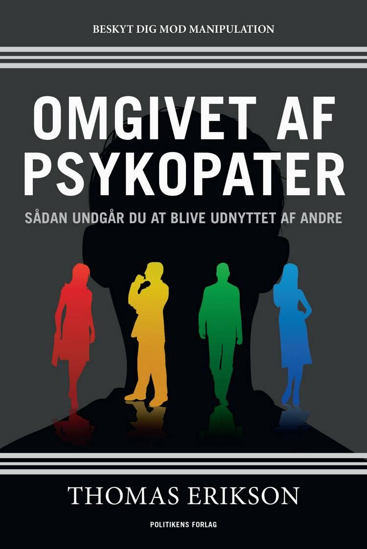 Omgivet af psykopater af Thomas Erikson