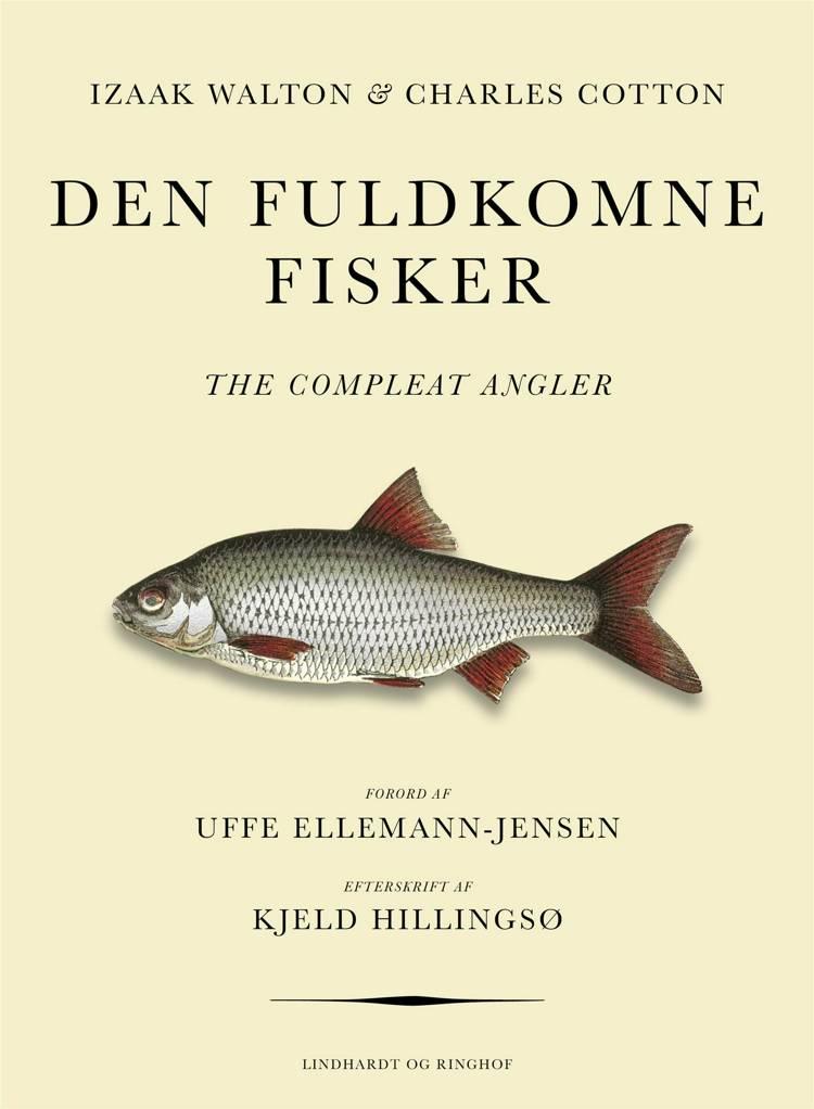 Den fuldkomne fisker af Charles Cotton og Izaak Walton