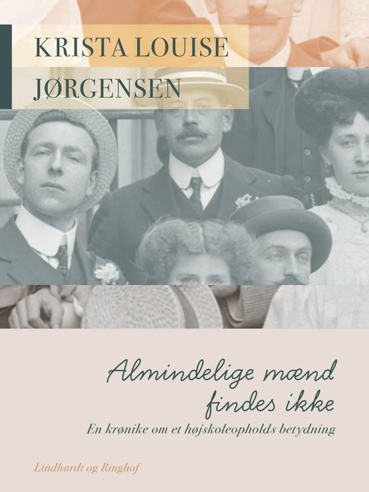 Almindelige mænd findes ikke af Krista Louise Jørgensen
