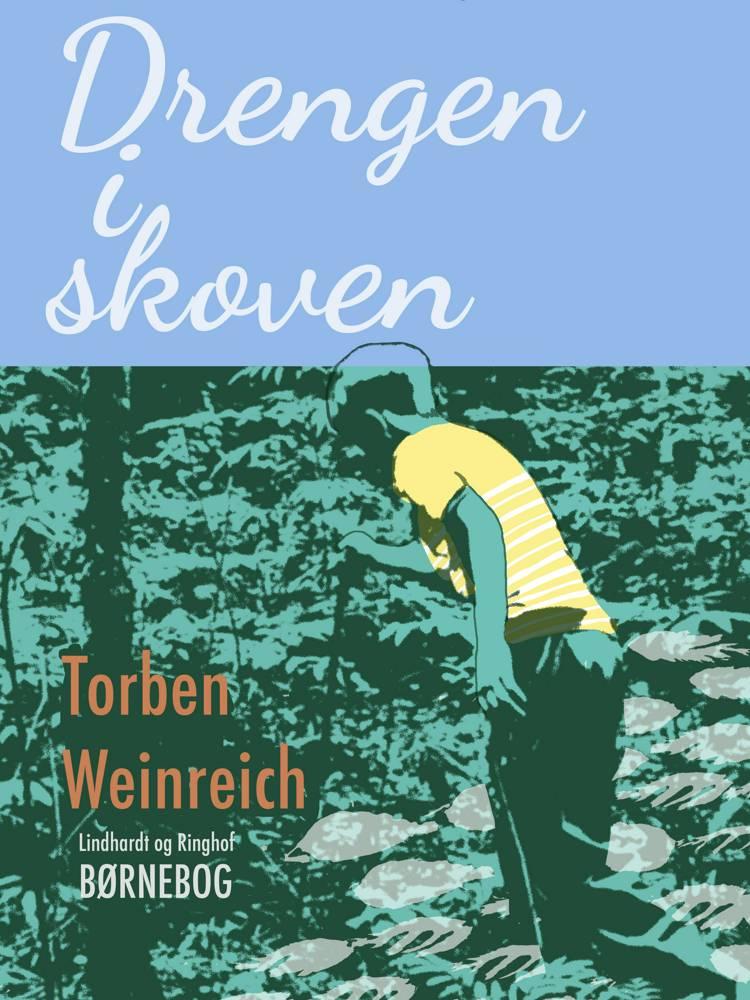 Drengen i skoven af Torben Weinreich